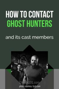 How to contact Ghost Hunters cast