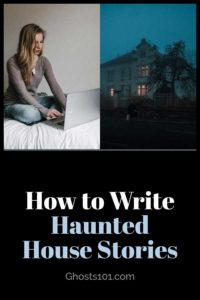 How to write haunted house stories.